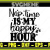 Nap-Time-Is-My-Happy-Hour-SVG-Files-For-Cricut (9)